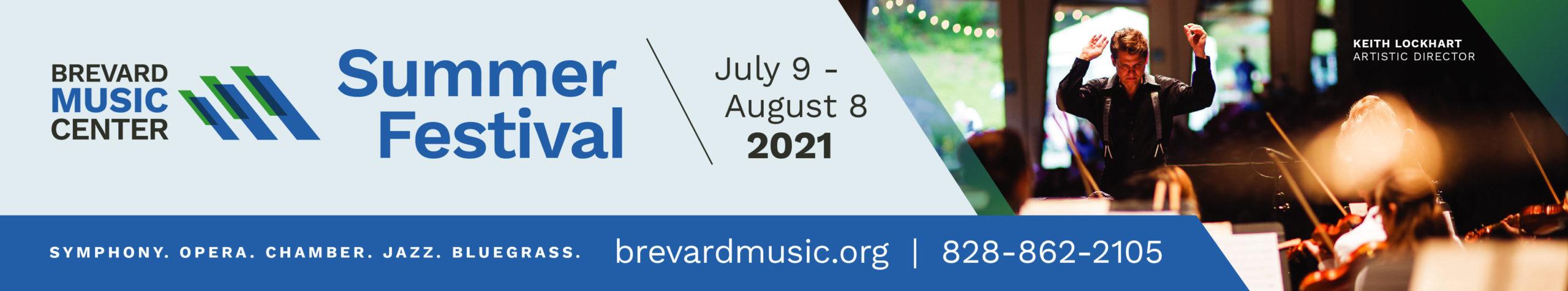 Brevard Music Center Summer Festival July Ninth Thru August Eighth