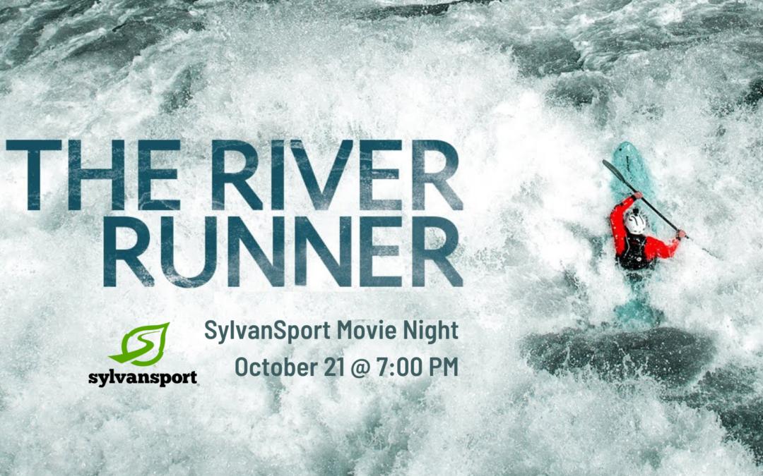 Movie Night @ SylvanSport: The River Runner (FREE!)